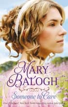 Someone to Care 電子書 by Mary Balogh
