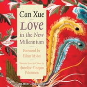 Love in the New Millennium livre audio by Can Xue