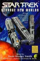 Strange New Worlds IV ebook by Dean Wesley Smith