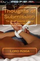 Thoughts of Submission ebook by