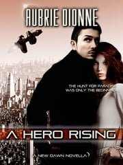 A Hero Rising ebook by Aubrie Dionne
