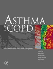 Asthma and COPD: Basic Mechanisms and Clinical Management ebook by Barnes, Peter J.