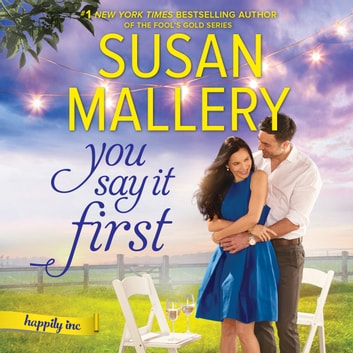 You Say It First audiobook by Susan Mallery