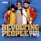Revolting People - Series 2 audiobook by Andy Hamilton