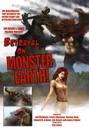 Betrayal on Monster Earth ebook by James Palmer