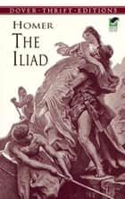 The Iliad ebook by Homer