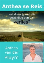 Anthea se Reis ebook by Anthea Van Der Pluym