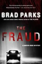 The Fraud - A Carter Ross Mystery ebook by Brad Parks