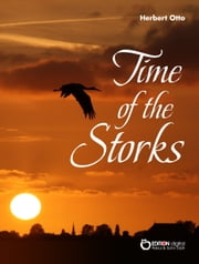 Time of the Storks ebook by Herbert Otto
