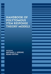Handbook of Polytomous Item Response Theory Models ebook by Michael L. Nering,Remo Ostini