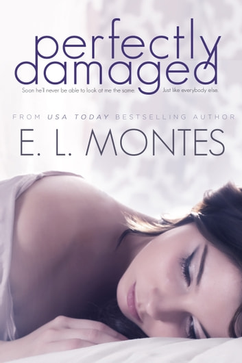Perfectly Damaged ebook by E.L. Montes
