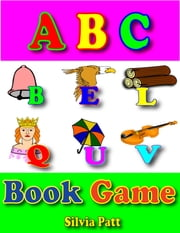ABC Book Game ebook by Silvia Patt