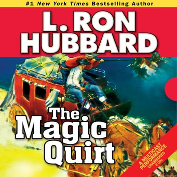 The Magic Quirt audiobook by L. Ron Hubbard