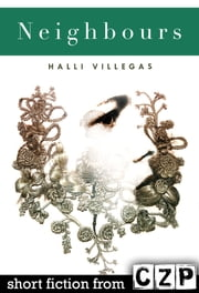 Neighbours ebook by Halli Villegas
