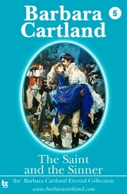 05 The Saint and the Sinner ebook by Barbara Cartland