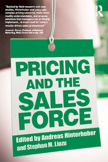 Pricing and the Sales Force ebook by