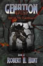 Genation: Grizz: Rise of the Blackguard ebook by Robert A. Hunt