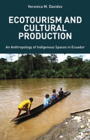 Ecotourism and Cultural Production