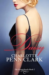 Daisy - The Carmichaels, #2 ebook by Charlotte Penn Clark