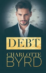Debt ebook by Charlotte Byrd