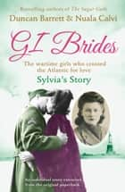Sylvia's Story (GI Brides Shorts, Book 3) ebook by Duncan Barrett, Calvi