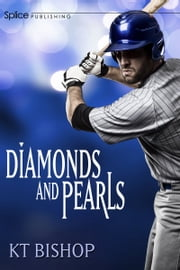 Diamonds and Pearls ebook by KT Bishop