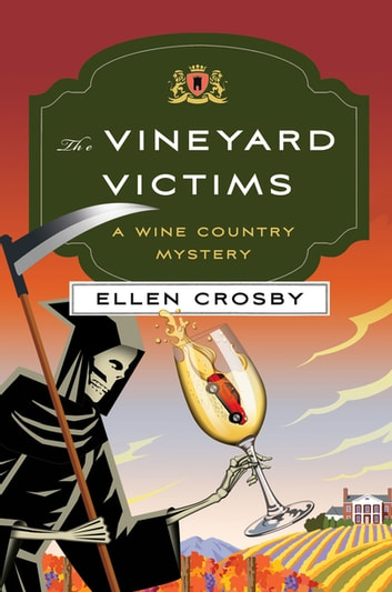 The Vineyard Victims - A Wine Country Mystery ebook by Ellen Crosby