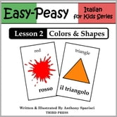 Italian Lesson 2: Colors & Shapes ebook by Anthony Sparisci