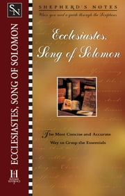 Shepherd's Notes: Ecclesiastes/Song of Solomon ebook by Duane A. Garrett,David  R. Shepherd