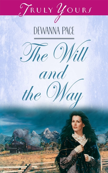 The Will And The Way ebook by Dewanna Pace
