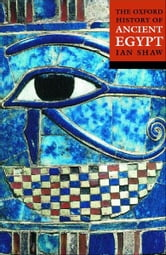 The Oxford History of Ancient Egypt ebook by Ian Shaw