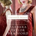 The Cavendon Women - A Novel audiobook by Barbara Taylor Bradford