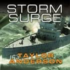 Destroyermen: Storm Surge audiobook by Taylor Anderson