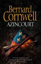 Azincourt ebook by Bernard Cornwell