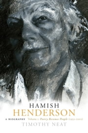 Hamish Henderson - Poetry Becomes People (1952-2002) ebook by Timothy Neat