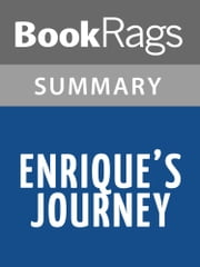 Enrique's Journey by Sonia Nazario Summary & Study Guide ebook by BookRags
