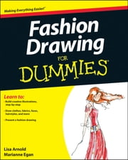Fashion Drawing For Dummies ebook by Lisa Arnold,Marianne Egan