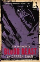 The Demonata: Blood Beast ebook by Darren Shan