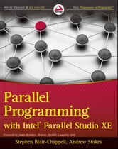 Parallel Programming with Intel Parallel Studio XE ebook by Andrew Stokes,Stephen Blair-Chappell