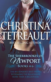 The Sherbrookes of Newport Box Set Books 4-6 ebook by Christina Tetreault