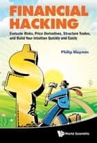 Financial Hacking ebook by Philip Maymin