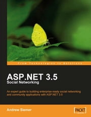 ASP.NET 3.5 Social Networking ebook by Andrew Siemer