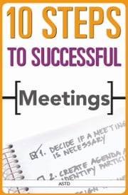 10 Steps to Successful Meetings ebook by ASTD (Lynn Lewis)