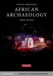 African Archaeology ebook by Phillipson, David W.