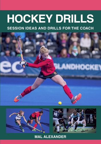 Hockey Drills ebook by Mal Alexander