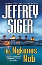 The Mykonos Mob ebook by Jeffrey Siger