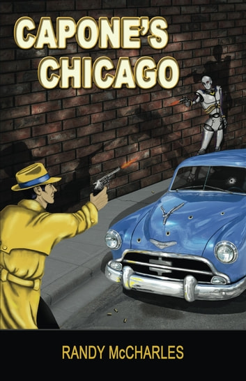 Capone's Chicago ebook by Randy McCharles