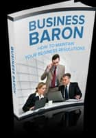 Business Baron ebook by Anonymous
