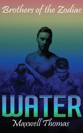 Brothers of the Zodiac: Water (Prologue) ebook by Maxwell Thomas