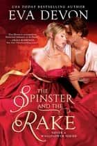 The Spinster and the Rake ebook by